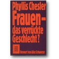 Chesler 1974 – Frauen, das verrückte Geschlecht