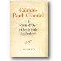 Claudel 1959 – Cahiers Paul Claudel I