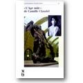 Pingeot (Hg.) 1988 – L'Age mûr de Camille Claudel