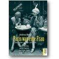 Weiss, Goerdt 2001 – Paris war eine Frau
