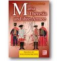 Duffy 2009 – Maria Theresia und ihre Armee