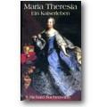 Suchenwirth 2003 – Maria Theresia