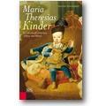 Egghardt 2013 – Maria Theresias Kinder