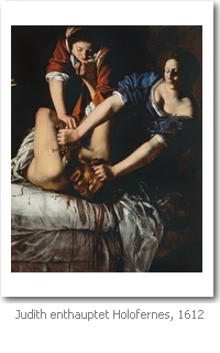 Artemisia Gentileschi: Judith enthauptet Holofernes, 1612