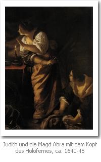 Artemisia Gentileschi: Judith und die Magd Abra mit dem Kopf des Holofernes, ca. 1640-45