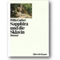 Cather 1992 – Sapphira und die Sklavin