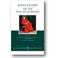 Cather, Wehrli 2007 – Der Tod bittet den Erzbischof