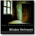 Deutschkron 2008 – Blindes Vertrauen