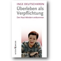 Deutschkron 2012 – Überleben als Verpflichtung