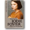 Fischer 1993 – Jodie Foster