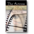 Hollinger 2006 – ›A Perfect Acting Machine‹