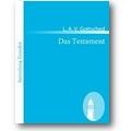 Gottsched 2010 – Das Testament