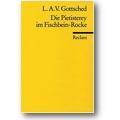 Gottsched 2010 – Die Pietisterey im Fischbein-Rocke