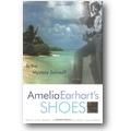 King 2001 – Amelia Earhart's shoes