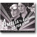 Ryan, Selznick 1999 – Amelia and Eleanor go