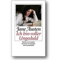 Austen 2009 – Ich bin voller Ungeduld