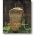 Fischer, Hansmann (Hg.) 2010 – Paris bezauberte mich …