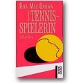 Brown 1997 – Die Tennisspielerin