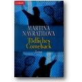 Navratilova 1997 – Tödliches Comeback