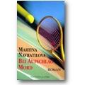 Navratilova, Nickles 1999 – Bei Aufschlag Mord