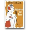 Terkel, Siber 2005 – Giganten des Jazz