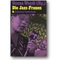 Wendt 1992 – Die Jazz-Frauen