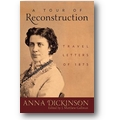 Dickinson 2011 – A tour of Reconstruction