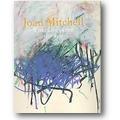 Yau, Cheim 2007 – Joan Mitchell