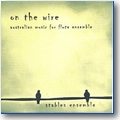 Stables Ensemble 2010 – On the wire