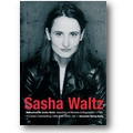 Schlagenwerth, Waltz 2008 – Sasha Waltz