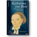 Haase 2000 – Katharina von Bora