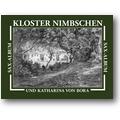 Kloster Nimbschen und Katharina 1993