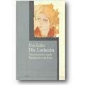 Zeller 1996 – Die Lutherin