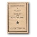 Mayreder 1928 – Mensch und Menschlichkeit