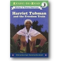 Gayle, Marshall 2003 – Harriet Tubman and the freedom