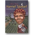 McDonough, Harrison 2002 – Who was Harriet Tubman