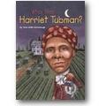 McDonough, Harrison 2002 – Who was Harriet Tubman