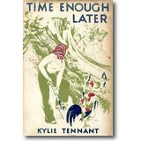 Tennant 1943 – Time enough later