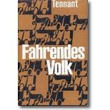 Tennant 1957 – Fahrendes Volk