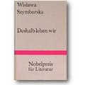 Szymborska 1980 – Deshalb leben wir