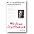 Szymborska 2012 – Glückliche Liebe und andere Gedichte