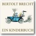 Brecht 2000 – Ein Kinderbuch