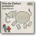 Rennert, Shaw 1987 – Wie der Elefant entstand