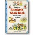Shaw 1999 – Das dicke Elizabeth-Shaw-Buch