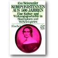 Weissweiler 1981 – Komponistinnen aus 500 Jahren