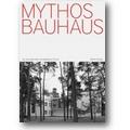 Baumhoff, Droste (Hg.) 2009 – Mythos Bauhaus