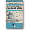 Moholy 1939 – A hundred years of photography