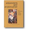 Bowlt, Drutt 1999 – Amazonen der Avantgarde