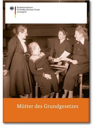 Die »Mütter des Grundgesetzes«