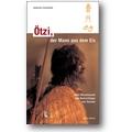 Fleckinger 2007 – Ötzi, der Mann
